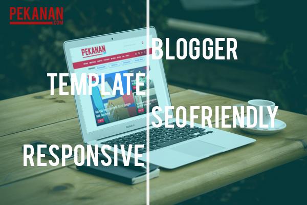 Update 2018! Kumpulan Template Blog Terbaik, Responsive Dan Gratis