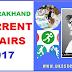 Uttarakhand Current Affairs 2017 | Important news