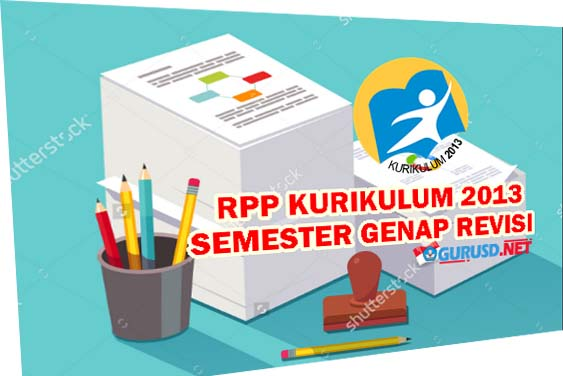 RPP SD Kurikulum 2013 Semester Genap Kelas 1 Revisi Tahun 2016