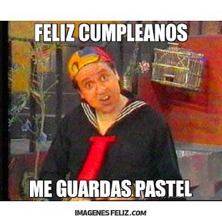 Feliz Cumpleaños Graciosas Chistosas meme memes gratis divertidos para grupos de Whatsapp quico kiko