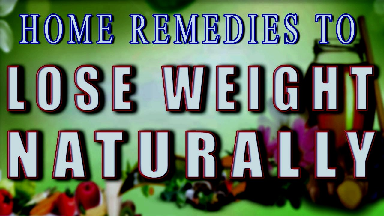How To Lose Weight Naturally (22 Home Remedies)  How To Lose Weight Fast  At Home In A Month