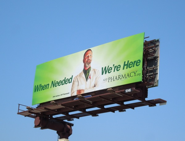 When Needed AHF Pharmacy billboard