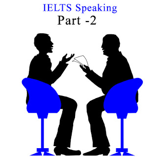 Guide to IELTS Speaking Module - Part 2 | Best IELTS, PTE ...