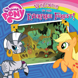 MLP Welcome to the Everfree Forest Book Media