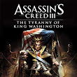 Assassins Creed 3: The Tyranny of King Washington - Free Download Games | PC Games | Full Version
