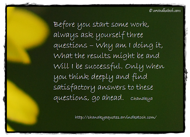 Chanakya, Wise Quote, Work, Questions, results, successful, answers,