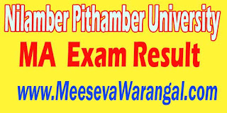 Nilamber Pithamber University MA (Geography,Maths) Final Year 2015-16 Exam Result