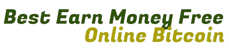 Best Earn Money Free Online Bitcoin