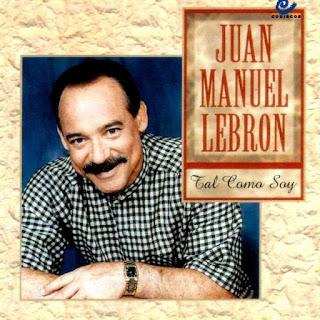 TAL COMO SOY - JUAN MANUEL LEBRON (1996)