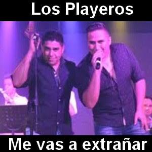 Los Playeros - Me vas a extrañar
