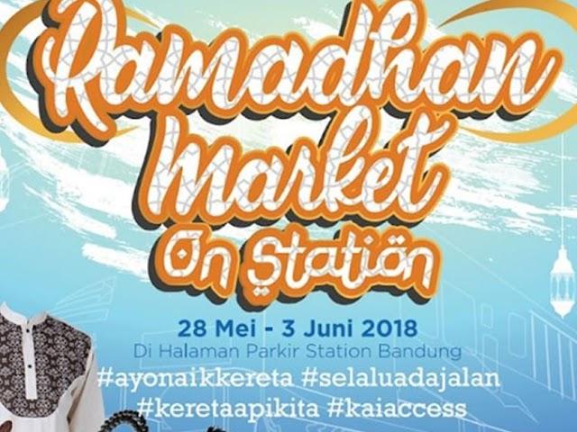 PT KAI Gelar Ramadhan Market on Station 28 Mei - 5 Juni 2018