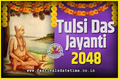 2048 Tulsidas Jayanti Date and Time, 2048 Tulsidas Jayanti  Calendar
