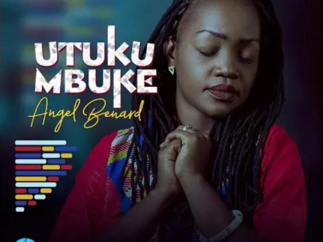 Download Video | Angel Bernard - Utukumbuke