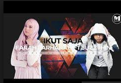 Farah Farhanah Ikut Saja (Feat. Juzzthin)