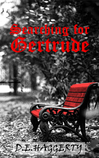 Searching for Gertrude by D. E. Haggerty