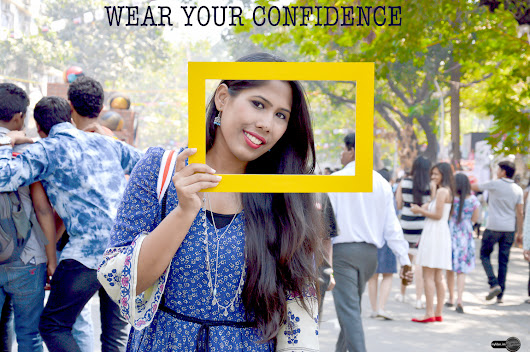 Wear your Confidence