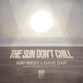 Ray West & Dave Dar - The Sun Don't Chill - Album Download, Itunes Cover, Official Cover, Album CD Cover Art, Tracklist