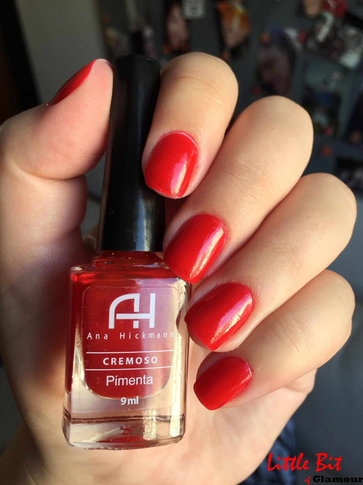 Little Bit of Glamour  Esmalte da Semana  Pimenta, Ana Hickmann 2f86f8a99f