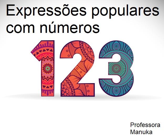 Expressões populares com números na Língua Portuguesa