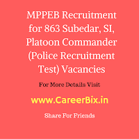 MPPEB Recruitment for 863 Subedar, SI, Platoon Commander (Police Recruitment Test) Vacancies