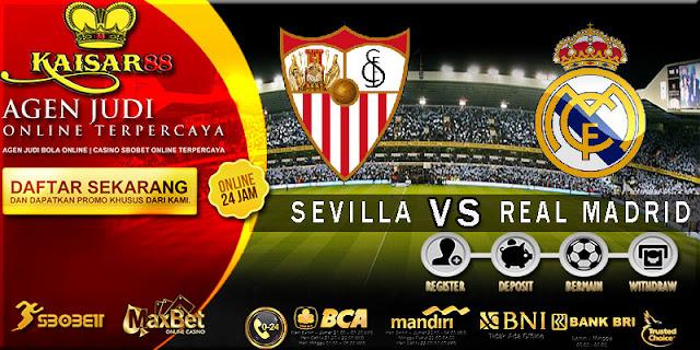 PREDIKSI TEBAK SKOR JITU LIGA SPANYOL SEVILLA VS REAL MADRID 10 MEI 2018
