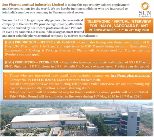 Sun Pharmaceuticals Industries Ltd. Telephonic Interview - Production Officer/ Sr.Officer/ Technician  From 18th to 23rd May 2020 @ Vadodara