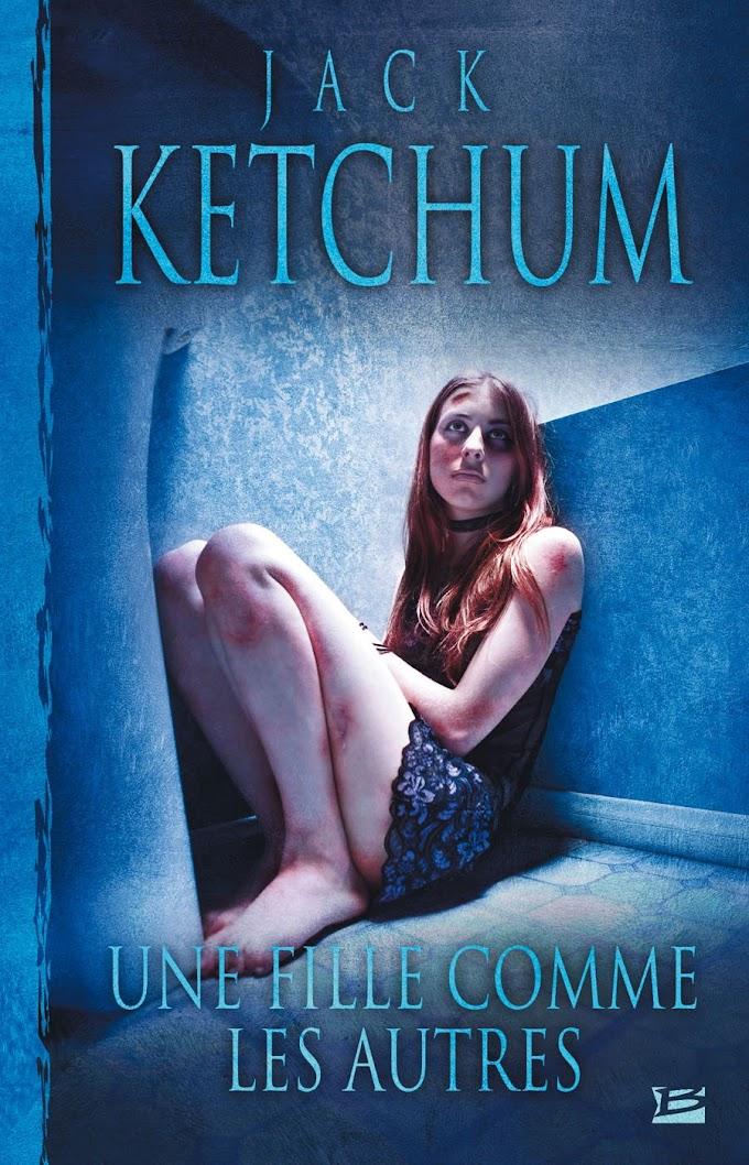 Une fille comme les autres - Jack Ketchum