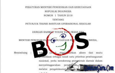 Juknis BOS tahun 2018 Terbaru Berdasarkan Permendikbud No 1 Tahun 2108