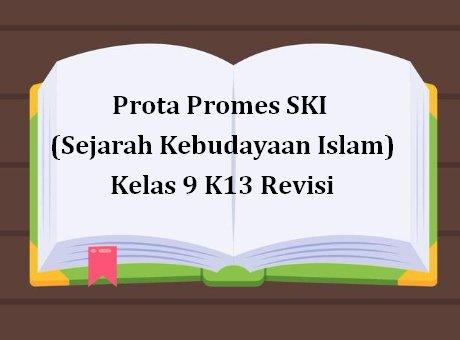 Prota Promes SKI Kelas 9 K13 Revisi