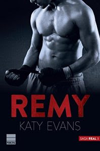 Remy (Saga Real 3), Katy Evans