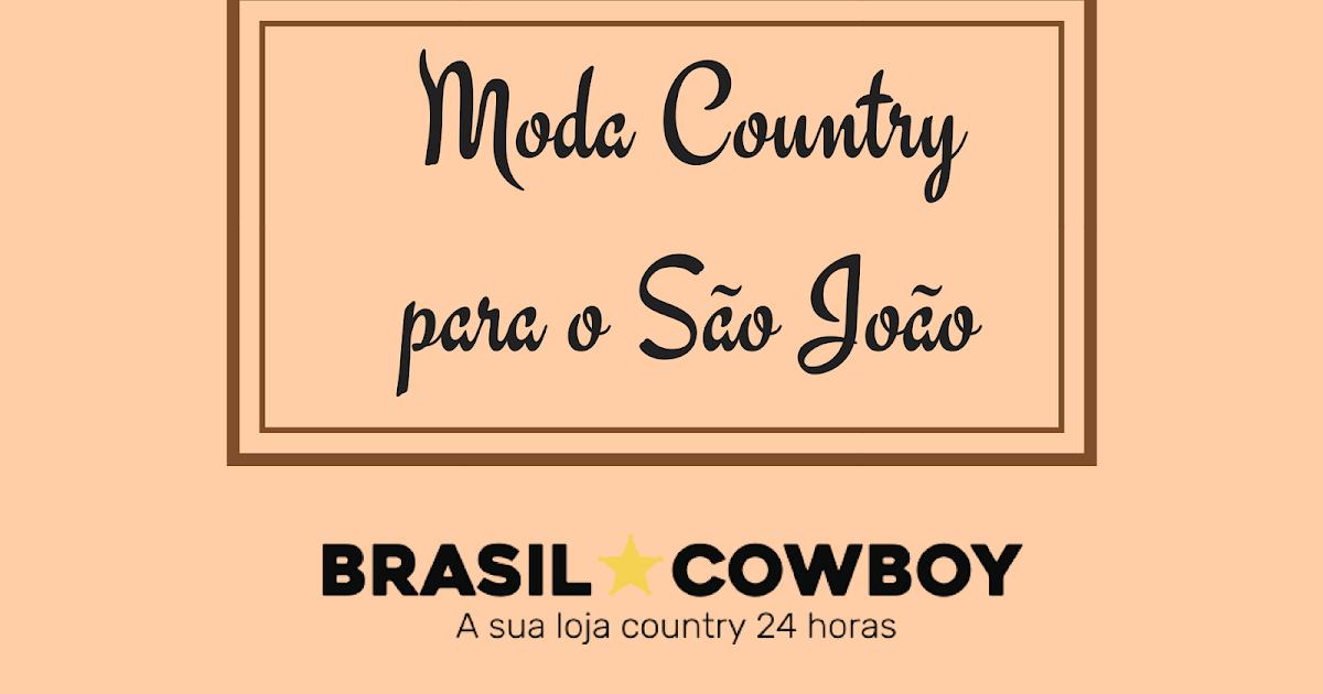959ac8db [Brasil Cowboy] Moda Country para o São João - Gnoma Leitora