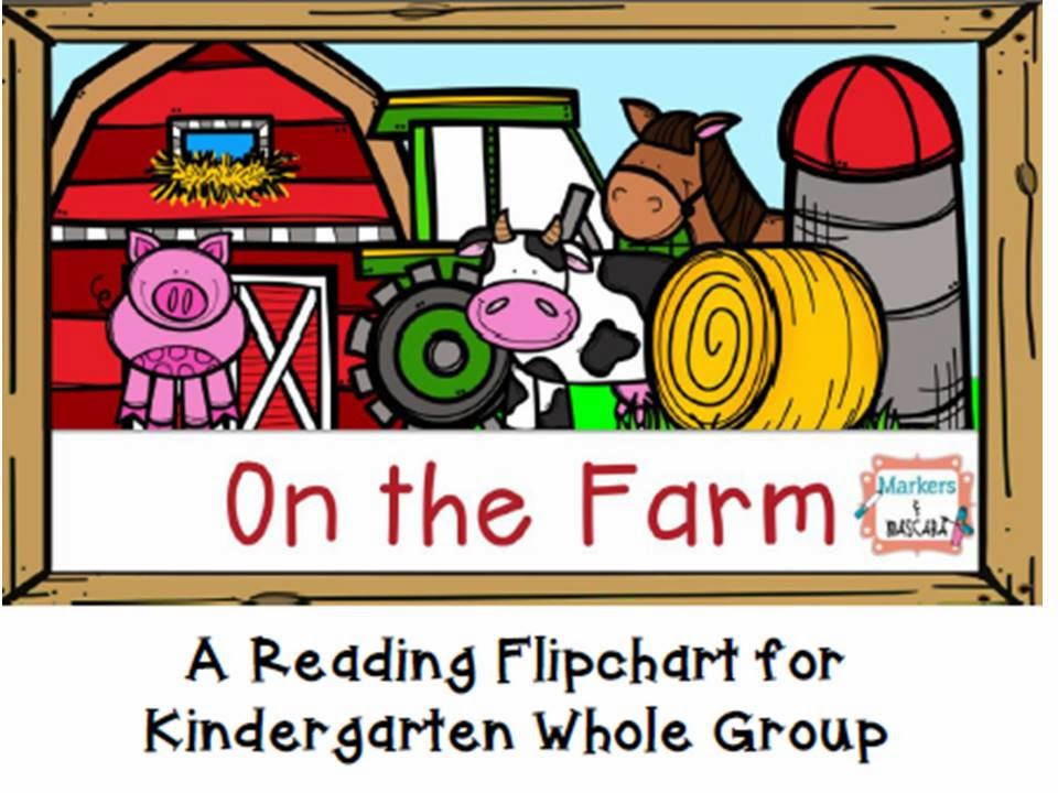 http://www.teacherspayteachers.com/Product/Kinder-Farm-Flipchart-for-Whole-Group-Reading-1449766