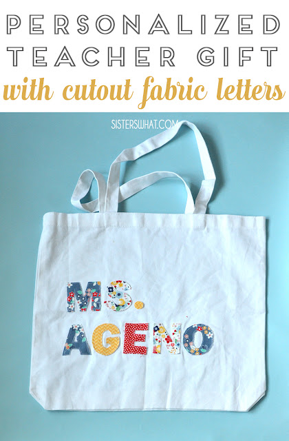 personalized teacher gift with cutout fabric letters