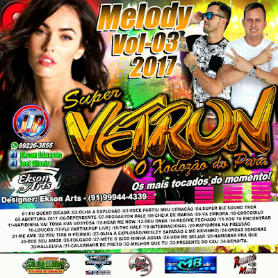 CD MELODY 2017 DO SUPER VETRON VOL.03 FEVEREIRO