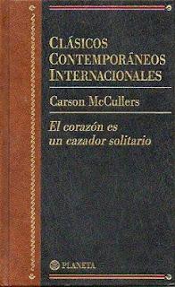 El corazón es un cazador solitario / Carson McCullers
