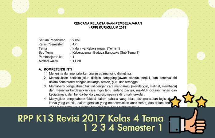 RPP K13 Revisi 2017 Kelas 4 Tema 1 2 3 4 Semester 1
