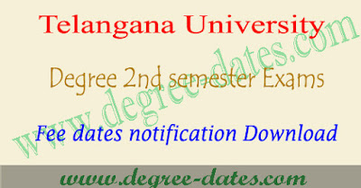 TU degree 2nd sem fee last date 2017 Telangana university ug fees details
