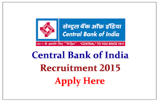 Central Bank of India Recruitment 2015- Apply Here