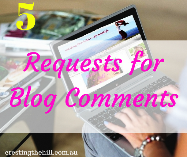 5 requests for blog commenters and some commenting etiquette