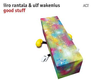 Iiro Rantala & Ulf Wakenius: 'Good Stuff' / stereojazz