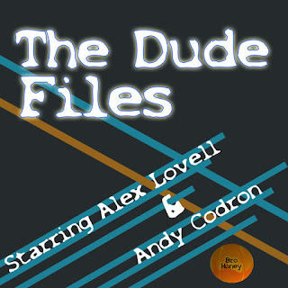 The Dude Files