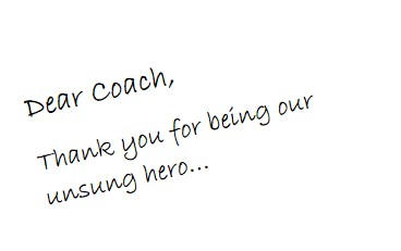 My Crazy Life and The Blessings Within: Dear Coach