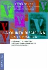 La quinta disciplina en la práctica Peter Senge