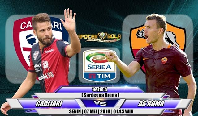 Prediksi Cagliari vs AS Roma 07 Mei 2018