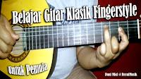 Cara Mudah Cepat Bisa Bermain Gitar Akustik Klasik Fingerstyle