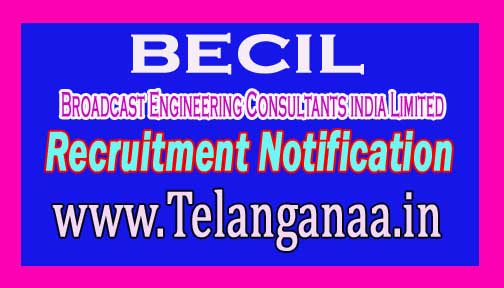 Broadcast Engineering Consultants india Limited BECIL Recruitment Notification 2016