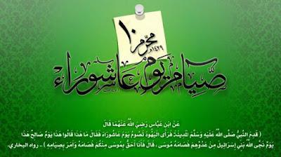 HIKMAH dan KEUTAMAAN PUASA TASU'A (9 Muharram) dan 'ASYURO (10 Muharram)