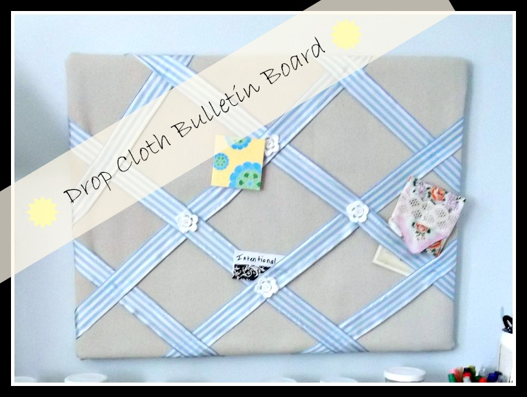 Vintage, Paint and more... a vintage decorated bulletin board using drop cloth fabric and ribbons