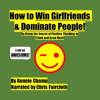 Cover design for audiobook of How to Win Girlfriends and Dominate People (Self-Help Parody)