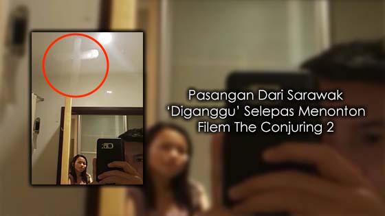 'Diganggu' Selepas Menonton Filem The Conjuring 2